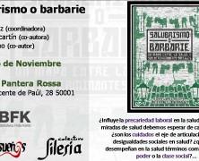 "Presentación de ""Salubrismo o Barbarie"" en Zaragoza"
