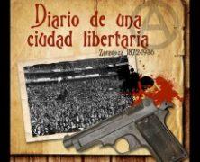 """Presentación de """"Diario de una ciudad libertaria"""""""